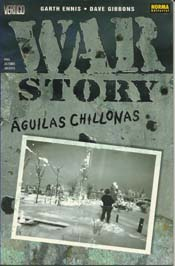 war story aguilas chillonas